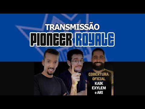 Pioneer Royale - Narração ao vivo - 01-08-2020