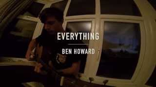 Everything - Ben Howard (Cover)