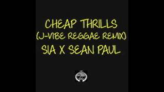 Cheap Thrills (J-Vibe Reggae Remix) Sia x Sean Paul