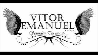 Adorarei ao Senhor - Vitor Emanuel ( DEMO )