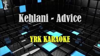 Advice Kehlani - Karaoke Version