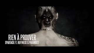 Spartack feat. Ruffneck & Paranoize - Rien à prouver (Prod. Ruffneck)