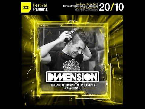 Dimension @ Luminosity meets Flashover Recordings, Club Panama (ADE 20-10-2016)