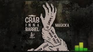 MASICKA - CRAB INNA BARREL (AUDIO 2018).