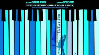 La La Land - City Of Stars - Hollywood Remix