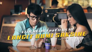 Langit Bumi Saksine (Feat. Ilux) - Vita Alvia