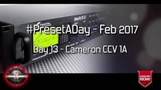 #PresetADay - Cameron CCV 1A Day 13 (Feb 2017)
