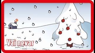 Vai nevar, vai nevar! - Versão Cantada | NATAL