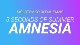 Amnesia - 5 Seconds of Summer (tribute cover by Molotov Cocktail Piano)