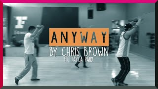 [Dance Cover] Chris Brown - Anyway (ft. Tayla Parx)