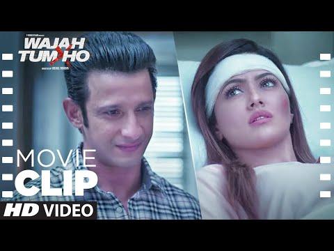 Maine Apne Dil Ki Suni   Movie Clip   Wajah Tum Ho   Sana Khan, Sharman Joshi, Gurmeet Choudhary