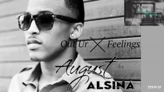 August Alsina - Out your feelings (2017)