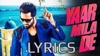 Falak Shabir - Yaar Mila De LYRICS | 2018 | Full Video Song