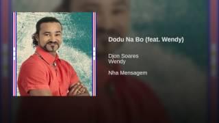 Dodu Na Bo (feat. Wendy)