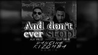 Dancing Kizomba - Alx Veliz & Don Omar (Remix) (Lyric Video) (Video con letras)
