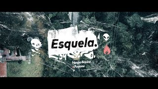 Esquela - Nanpa Básico ft Foyone ( Video Oficial)