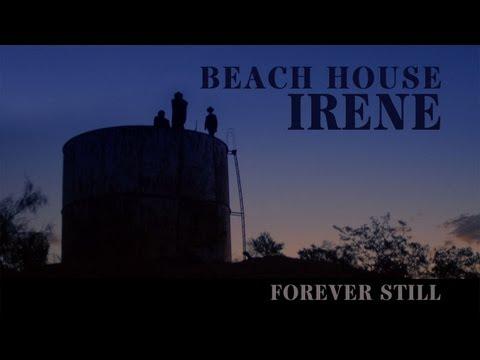 beach-house-irene-forever-still-pitchforktv