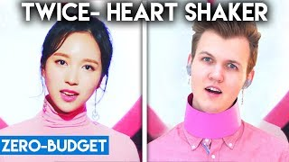 K-POP WITH ZERO BUDGET! (TWICE- 'Heart Shaker')