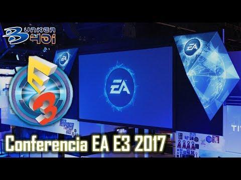 Conferencia EA E3 2017 : Electronic Arts Streaming comentado en diferido   Retro