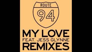 Route 94 Feat Jess Glynne - My Love (Patrick Hagenaar Remix)