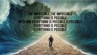 Impossible - Sidewalk Prophets (Lyric Video)