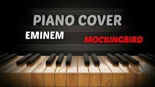 Eminem - Mockingbird - Amazing Piano Cover / Tutorial