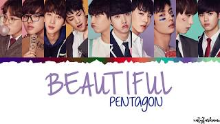 Pentagon - Beautiful  Lyrics [Color Coded_Han_Rom_Eng]