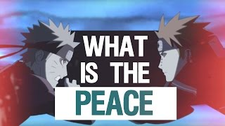 Naruto VS Pain ASMV: What is the PEACE ?