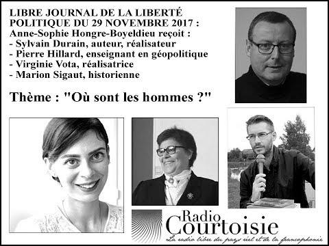 nouvel ordre mondial   « Où sont les hommes ? » : Pierre Hillard sur Radio Courtoisie (29.11.2017)