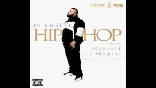 DJ Khaled - Hip Hop feat. Nas, Scarface & DJ Premier cover