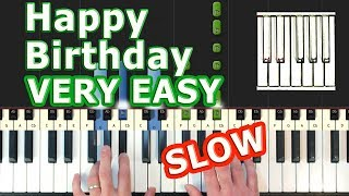 Happy Birthday to You - EASY SLOW Piano Tutorial - How To Play (Synthesia)