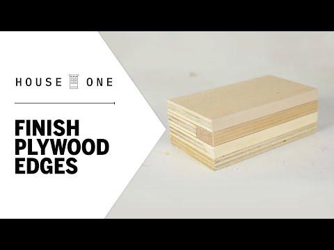 3 Ways to Finish Plywood Edges | House One