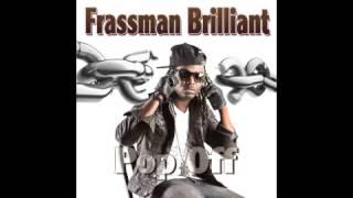 Frassman Brilliant - Pop Off - [Single] 2015