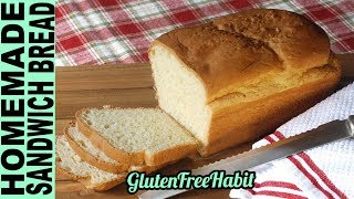 GLUTEN FREE BREAD RECIPE for the Oven How To Make Soft Gluten-Free Bread without a bread machine