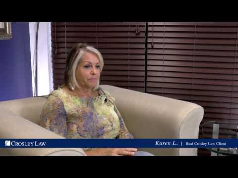Crosley Law Firm Client - Karen's Story
