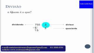Matemática divisão, quem é dividendo, divisor, quociente e resto.