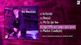 04. Murillo Zyess - Liga O Mic (part. Gu1hgo & Gloria Groove) [prod. BASE Mc]