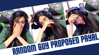 Payal Gaming Proposed by Random Guy on Livestream ❤️
