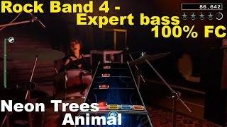 Rock Band 4 - Neon Trees - Animal - Expert Bass - 100% FC