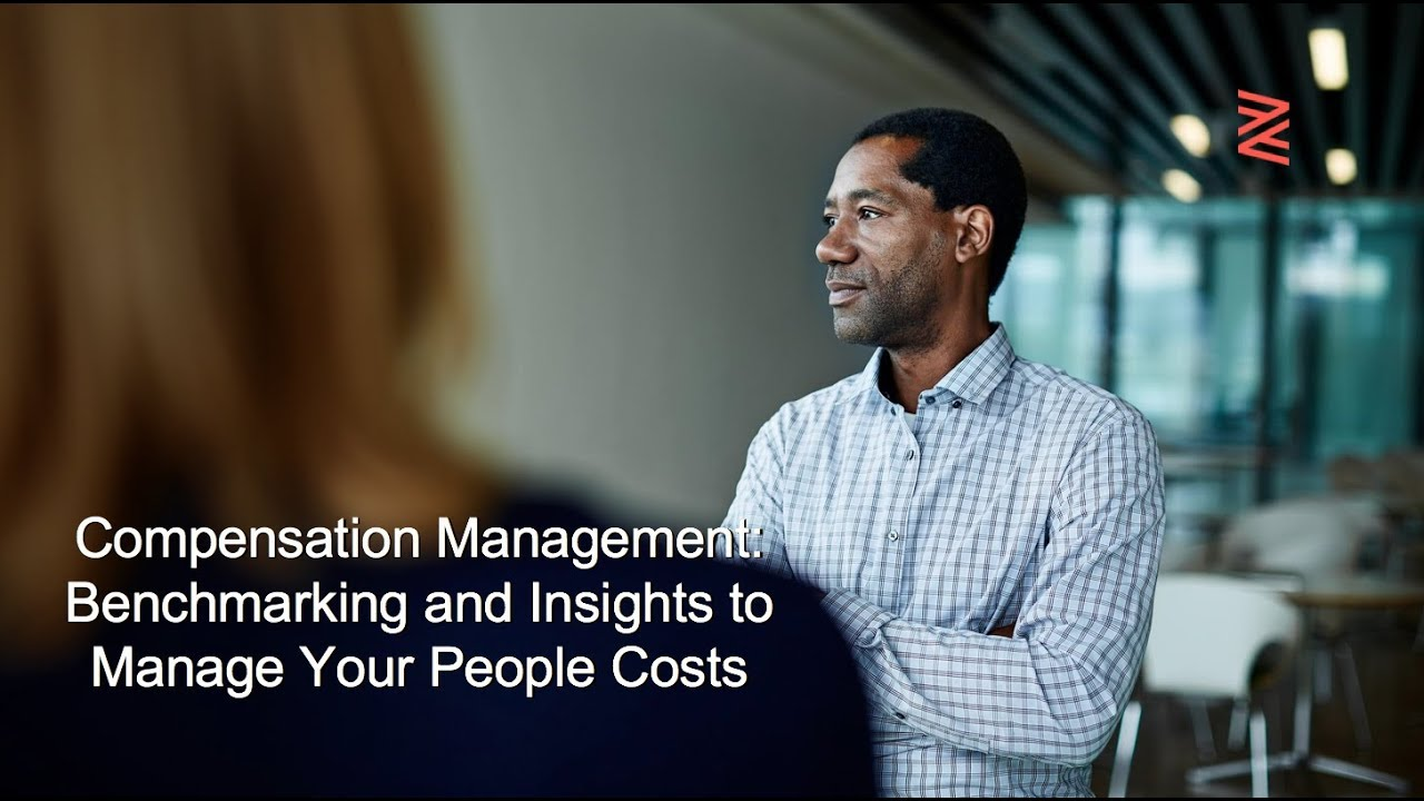 Compensation Management: Benchmarking and Insights to Manage Your People Costs