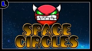 [1.9] Space Circles - by Suomi - (LIVE) - Lazy Geometry Dash
