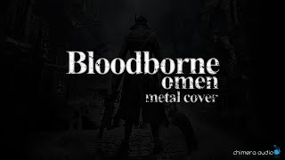 Bloodborne - Metal Cover - Omen (Main Theme) - Recabinet 4 Serpent
