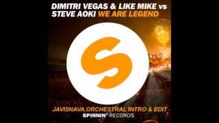 Dimitri Vegas, Like Mike & Steve Aoki - We are legend (JaviSNava Orchestral Intro & Edit)
