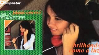Leila Praxedes - Brilhando como a Luz (Cd Falando com Você) Bompastor 1981