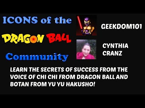 Cynthia Cranz Interview: The Voice of Chi Chi in Dragon Ball Super and Z and BOTAN in Yu Yu Hakusho