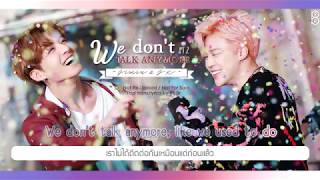 [Karaoke-Thaisub] We don't talk anymore by Jimin & Jungkook of BTS(방탄소년단)