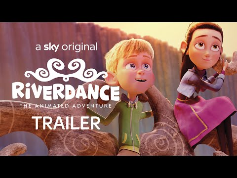 Riverdance - The Animated Adventure | Official Trailer | Sky Cinema