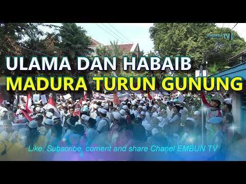 Download Video ULAMA DAN HABAIB MADURA TURUN GUNUNG