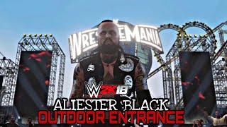 WWE 2K18 - Aliester Black - BADASS Outdoor Entrance & Finishers - Wrestlemania 33 HD