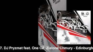 7. DJ Pryzmat feat. One OZ -- Zielone Chmury - Edinburgh